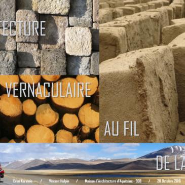 Architecture vernaculaire au fil de la Terre : retour sur un voyage initiatique